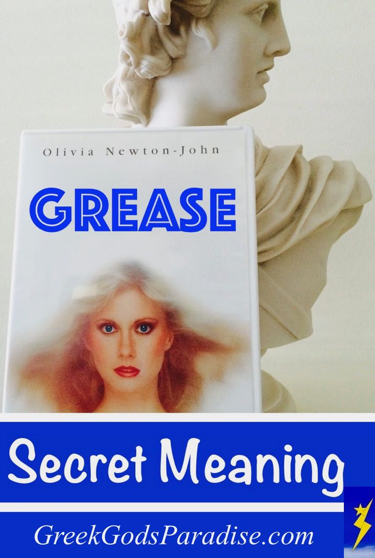 Secret Meaning of Grease Greek Gods Paradise