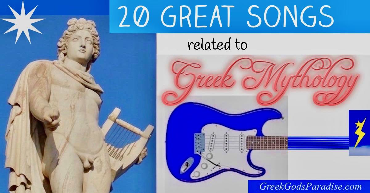 20 Great Songs related to Greek Mythology | Greek Gods Paradise
