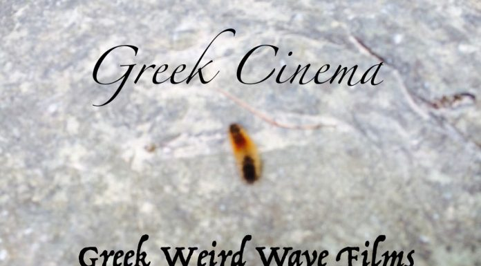 Greek Cinema Greek Weird Wave Films