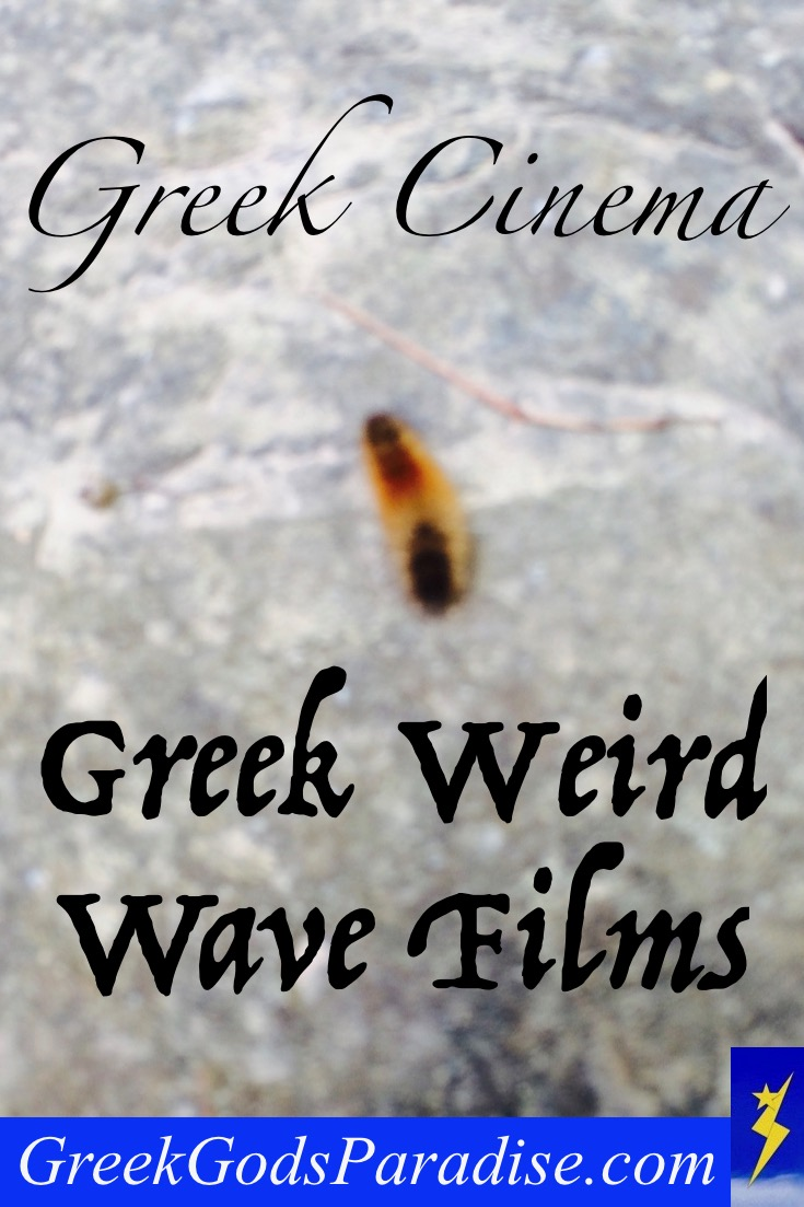 Greek Cinema Greek Weird Wave Films Movies