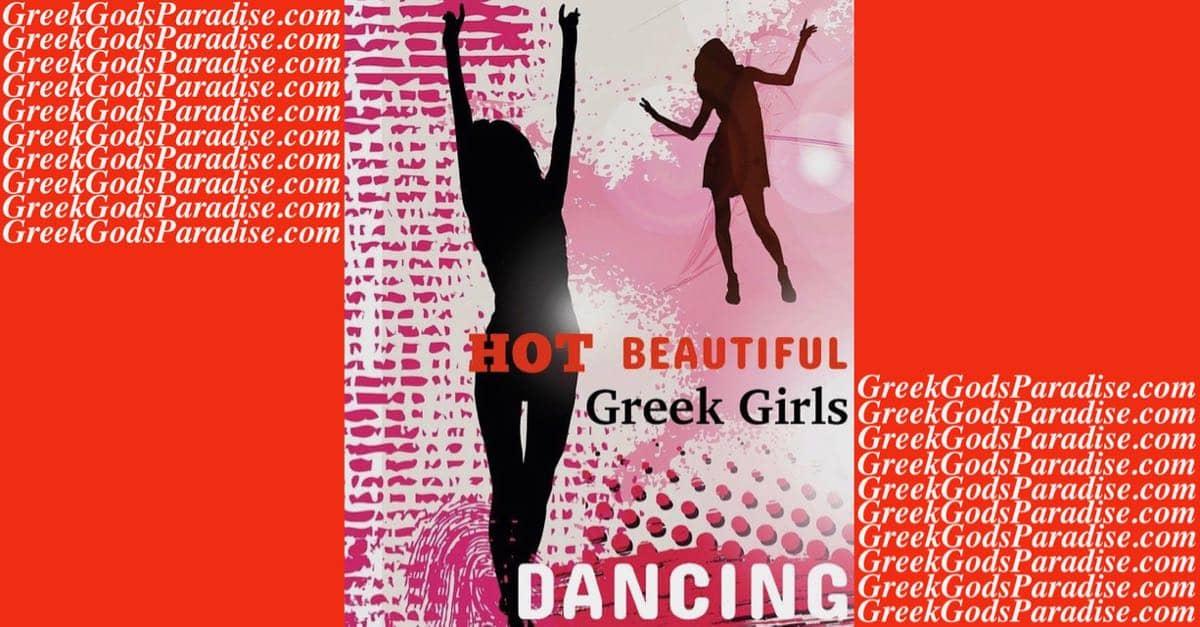 Hot Beautiful Greek Girls Dancing   Greek Gods Paradise