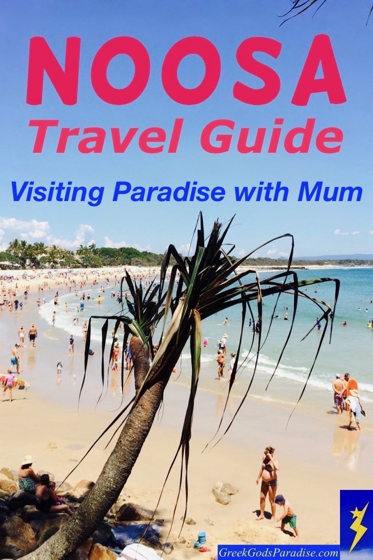 Noosa Travel Guide Visiting Paradise in Queensland with Mum