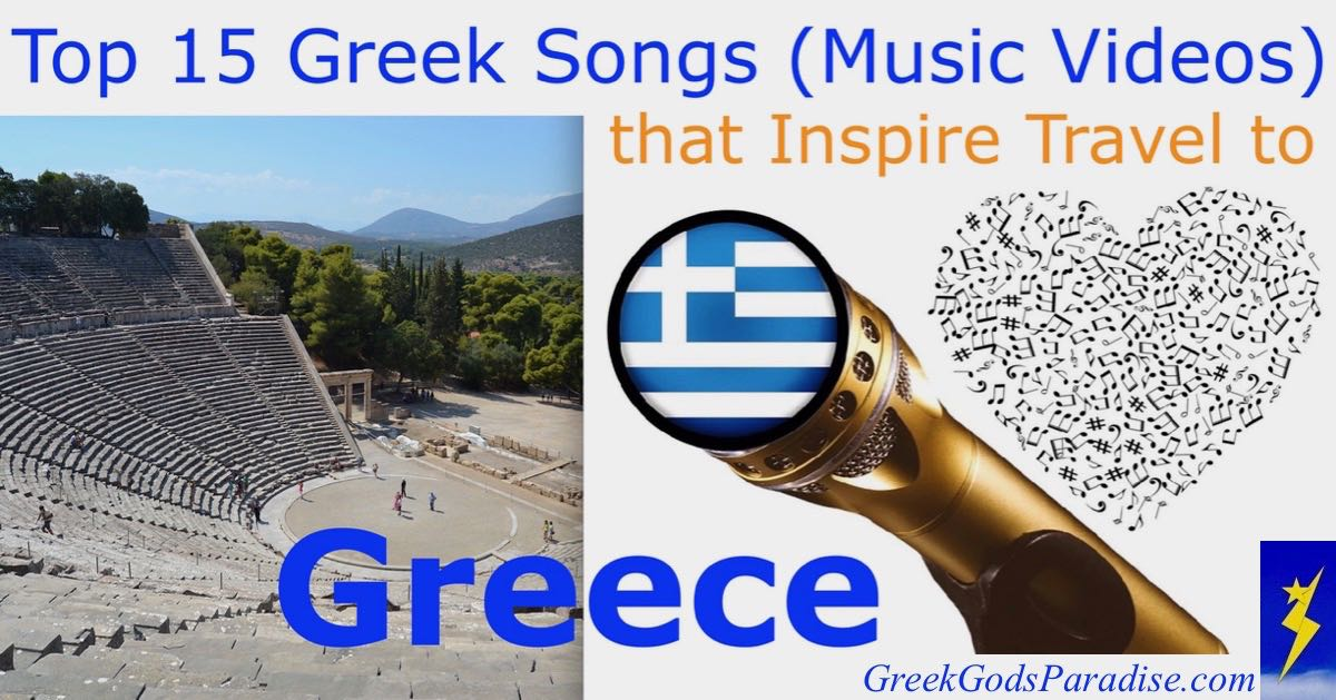 Top 15 Greek Songs (Music Videos) that Inspire Travel to Greece