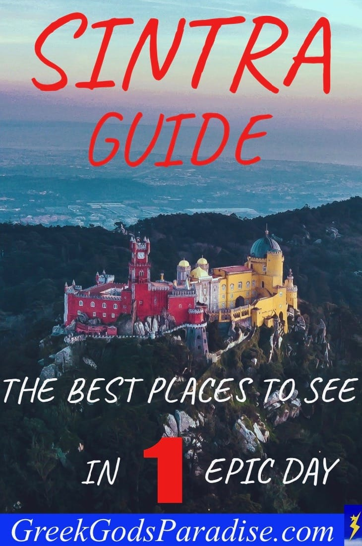 Sintra Guide The Best Places to See in One Epic Day