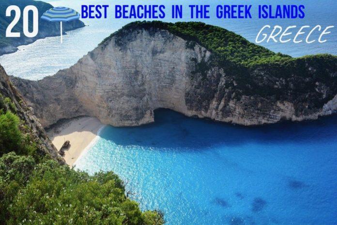 20 Best Beaches in the Greek Islands Greece