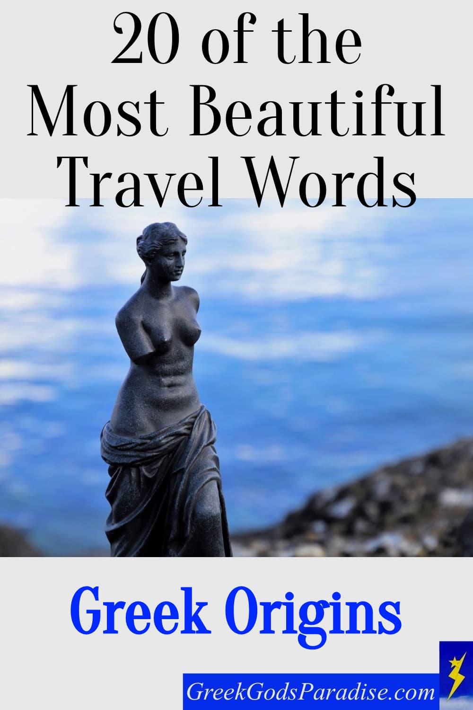 Beautiful Travel Words Greek Origins