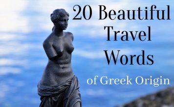 Travel Words with Greek Origin