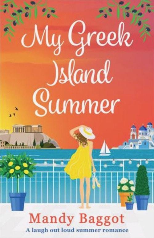Romance books set in Greece My Greek Island Summer