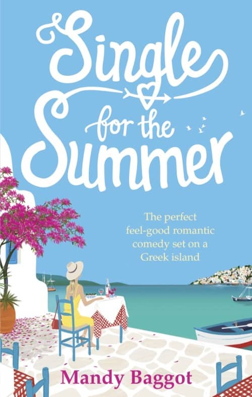 Romance books set in Greece Single for the Summer