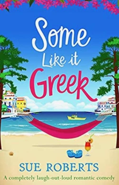 Romantic books set in Greece Some like it Greek