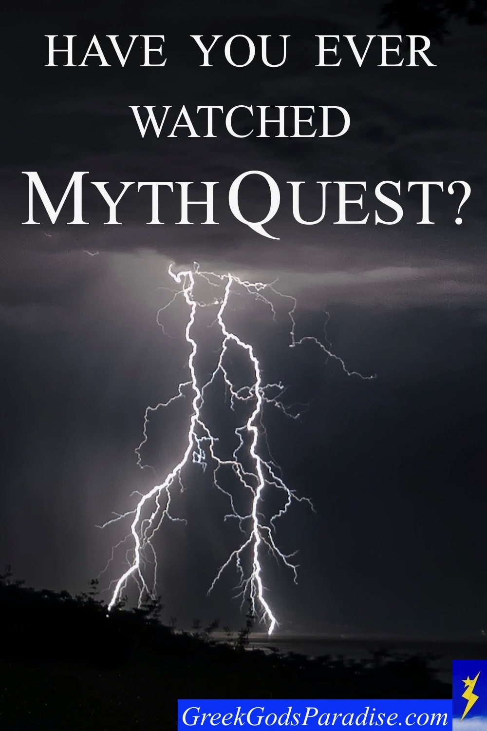 Have You Ever Watched Mythquest
